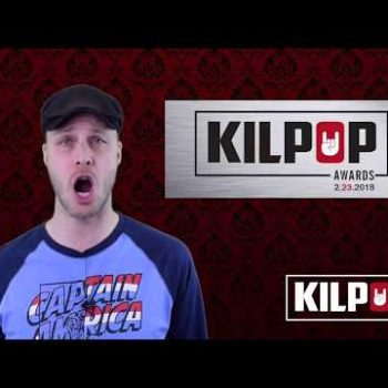 Kilpop Minute: THE KILPOP AWARDS RETURN!